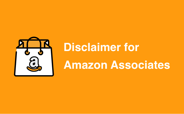 Disclaimer for Amazon Associates