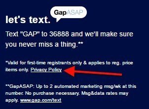 Gap ASAP SMS links to GAP's Privacy Policy