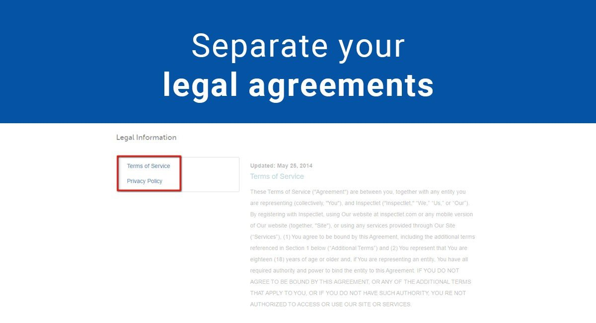Always Separate Your Legal Agreements Termsfeed