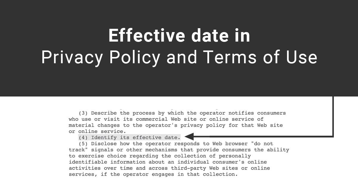 Terms Of Use >> Effective Date In Privacy Policy And Terms Of Use Termsfeed
