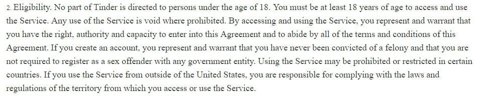 Tinder Terms of Use: Eligibility section - Not allowed under age of 18