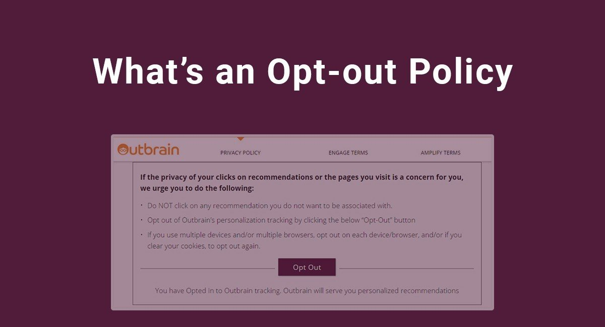What's an Opt-out Policy
