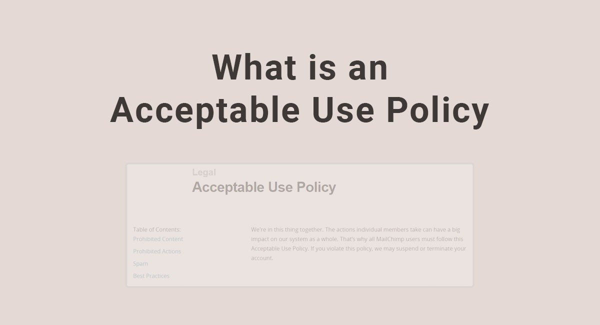 What is an Acceptable Use Policy