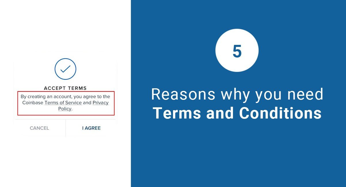 5 Reasons Why You Need Terms And Conditions Termsfeed