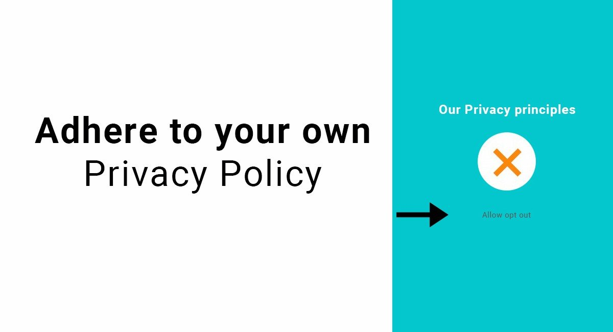 Image for: Adhere to your own Privacy Policy