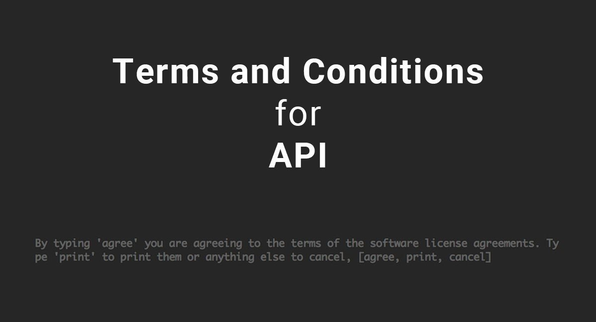 Terms and Conditions for APIs