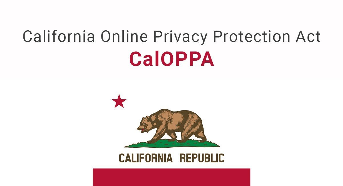 CalOPPA: California Online Privacy Protection Act