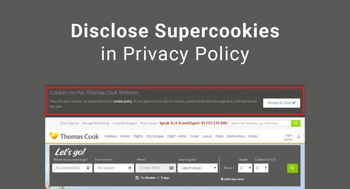 Disclose Supercookies in Privacy Policy