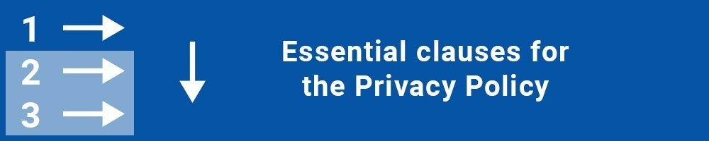 Essential clauses for the Privacy Policy