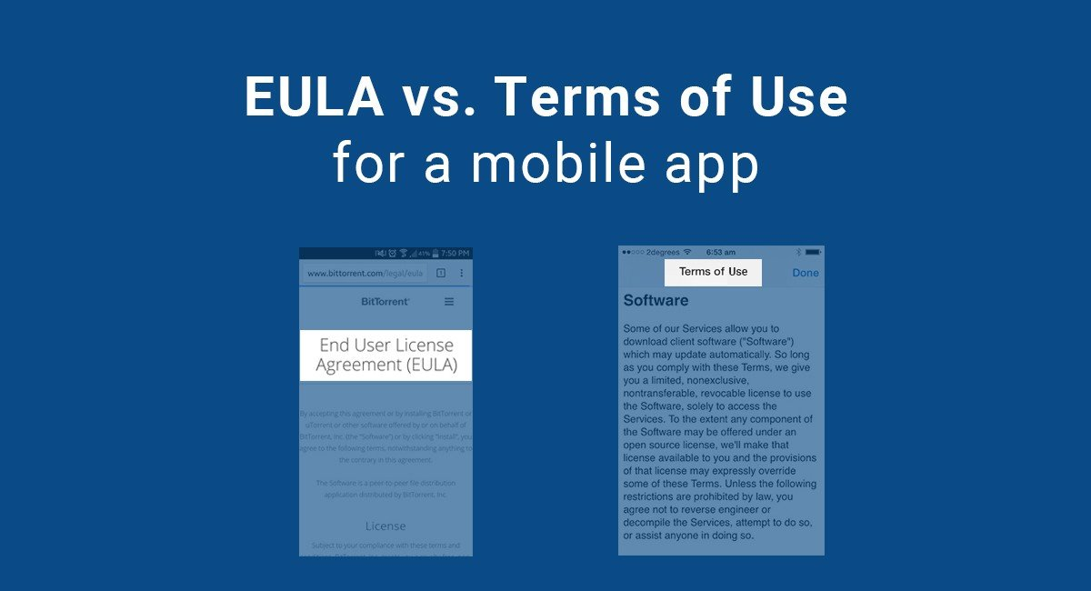 EULA vs  Terms of Use for a mobile app - TermsFeed