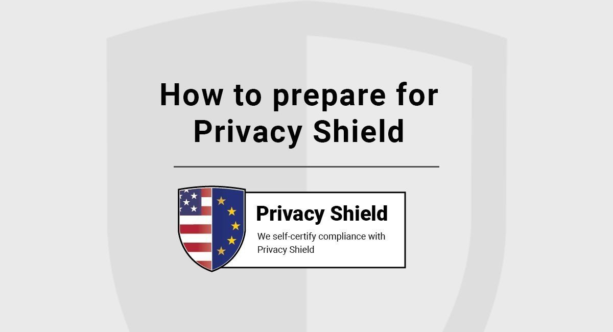 How to prepare for Privacy Shield