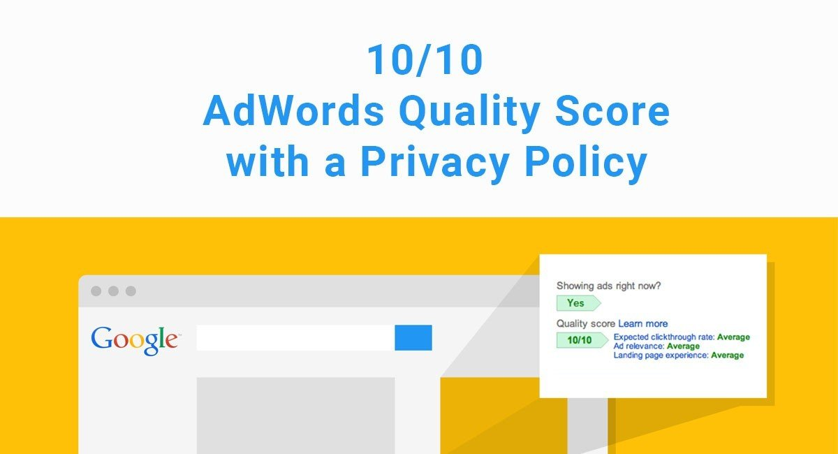 Increase AdWords Quality Score with Privacy Policies