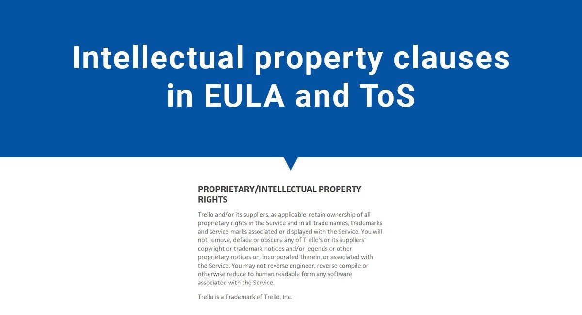 Intellectual property in EULA and Terms of Service