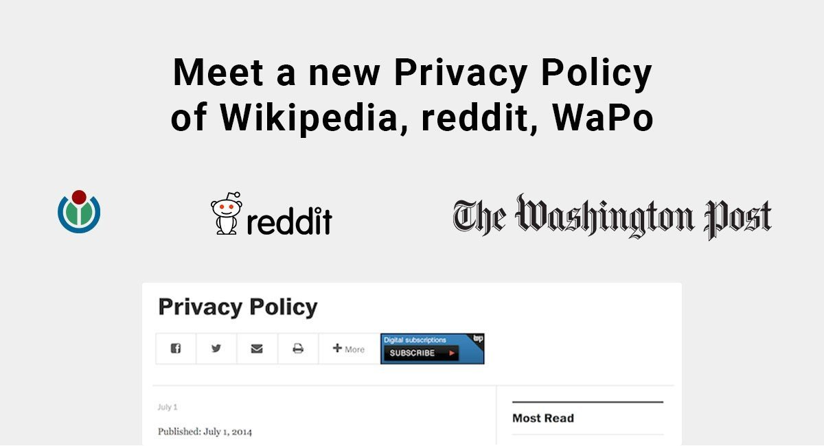 Image for: Meet a new Privacy Policy of Wikipedia, reddit, WaPo