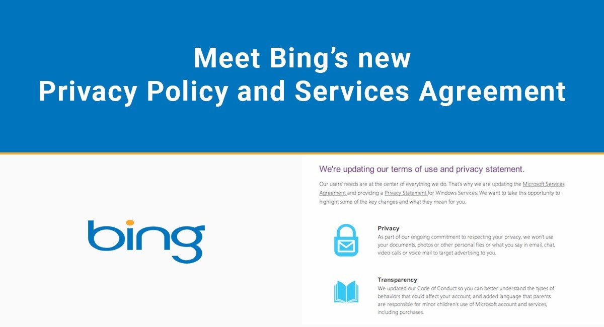 Meet Bing's new Privacy Policy and Services Agreement
