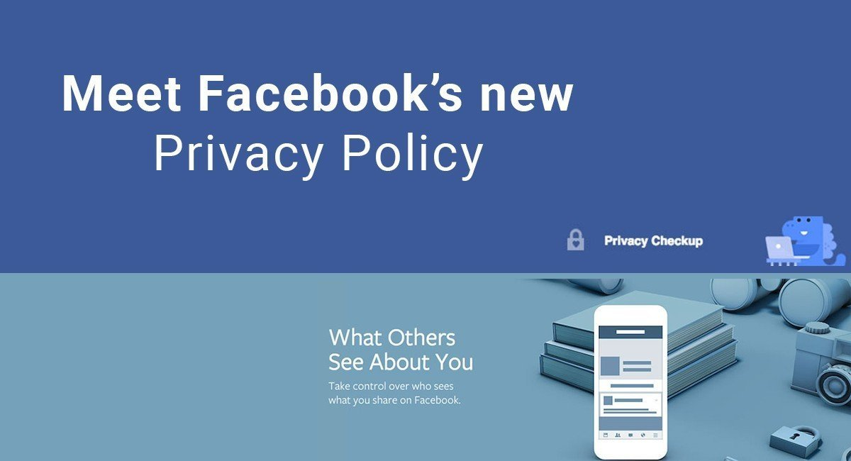 Meet Facebook's new Privacy Policy