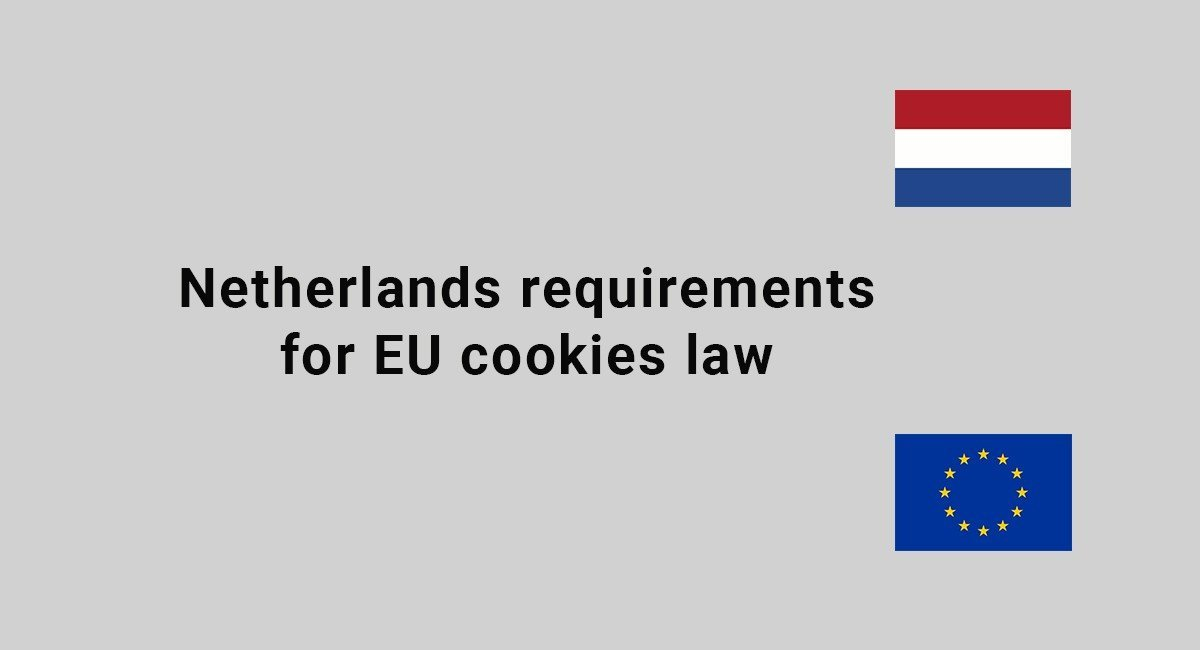 Image for: Netherlands requirements for EU Cookies law