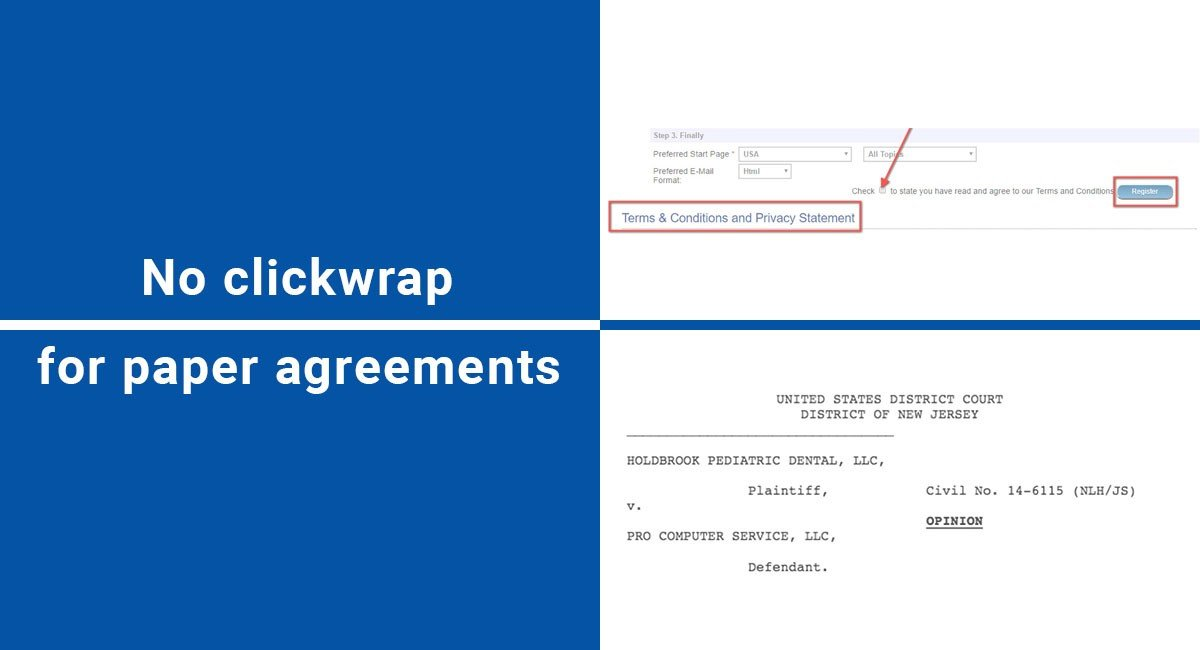No clickwrap for paper agreements