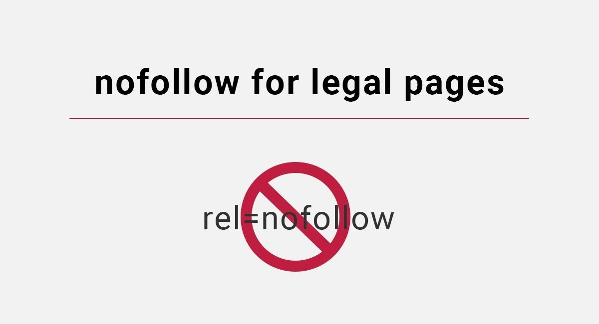 Image for: nofollow for Legal Pages
