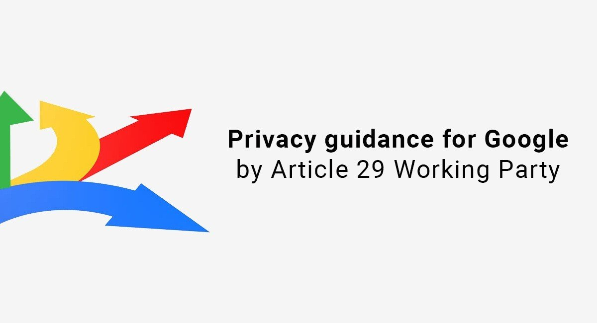 Privacy guidance for Google by Article 29 Working Party