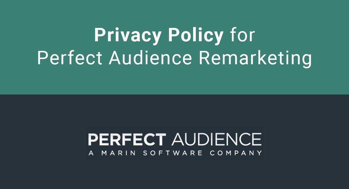Image for: Privacy Policy for Perfect Audience Remarketing