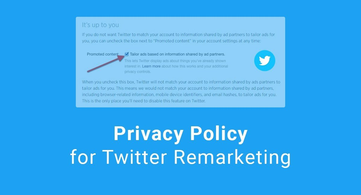 Privacy Policy for Twitter Remarketing