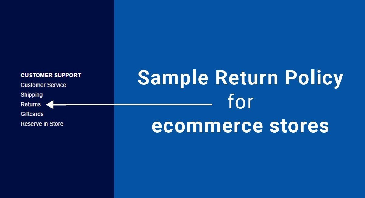 Sample Return Policy For Ecommerce Stores TermsFeed - Online store policies template