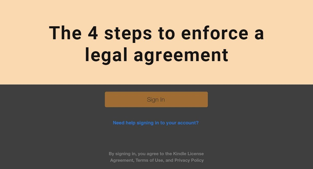 The 4 Steps To Enforce A Legal Agreement Termsfeed