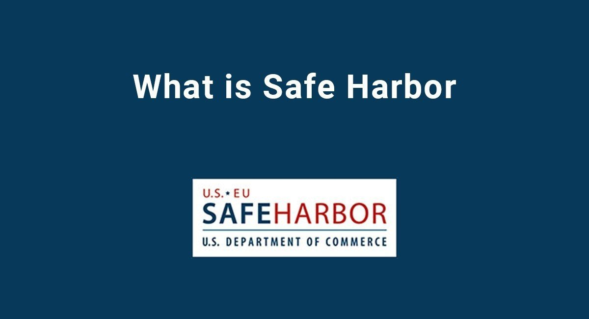 Image for: What is Safe Harbor