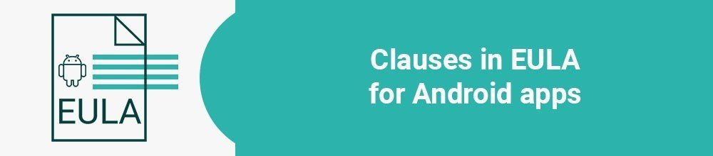 Clauses in EULA for Android apps