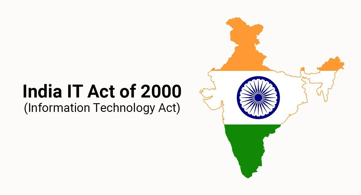 India IT Act of 2000 (Information Technology Act)