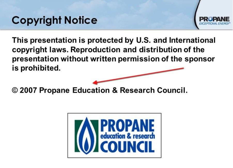 Example of the standard copyright notice and symbol in presentation from Propane Council