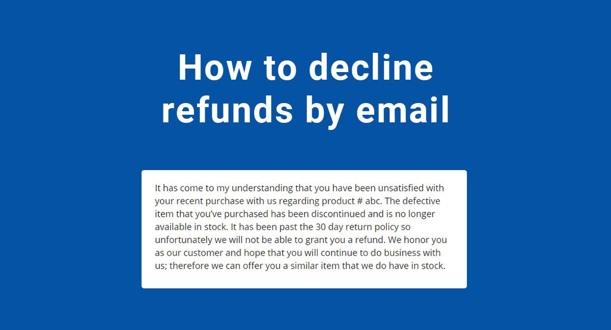 How to Decline Refunds by Email - TermsFeed