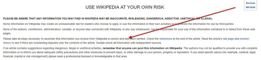 Wikipedia: Double check information in use at your own risk disclaimer