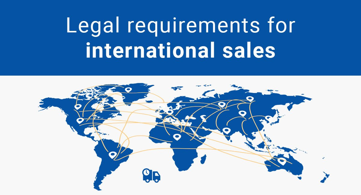 Legal Requirements for Selling Internationally - TermsFeed