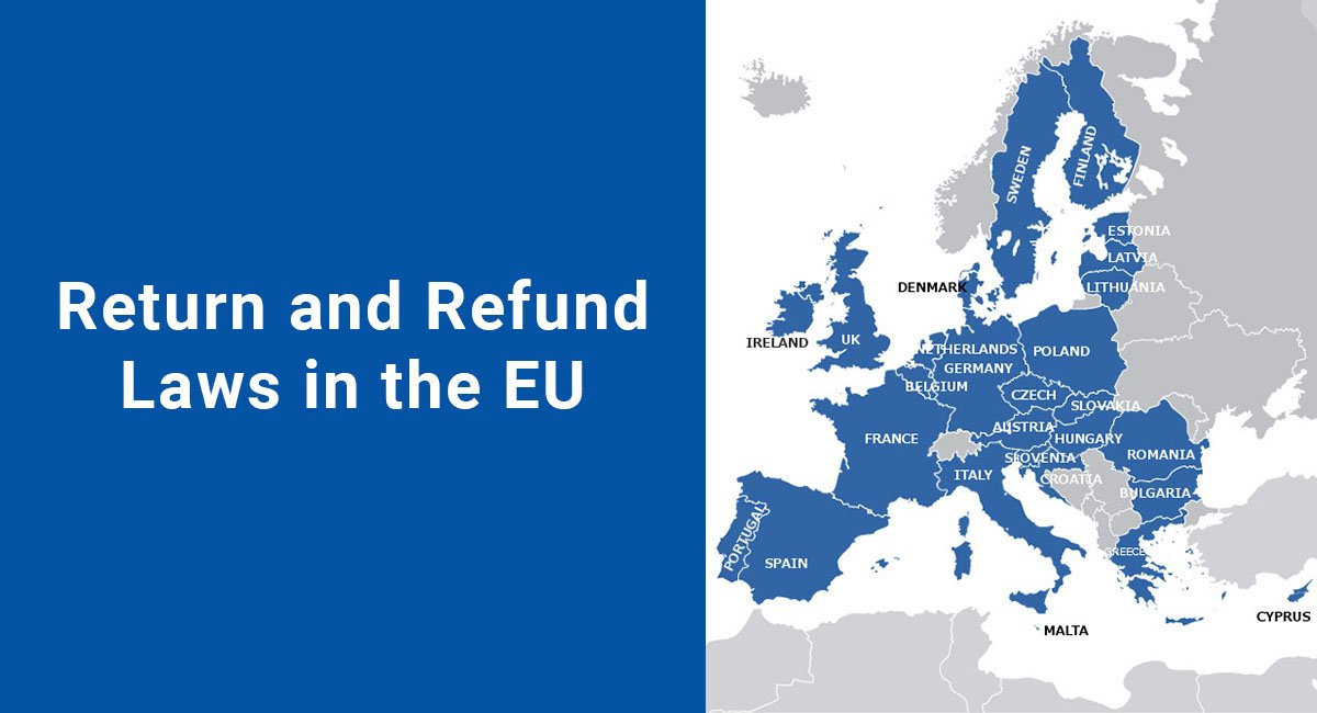 Return and Refund Laws in the EU