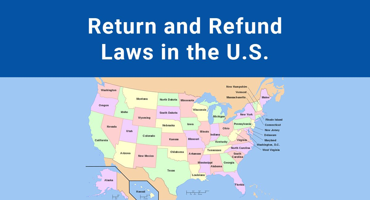 Return and Refund Laws in the U S  - TermsFeed