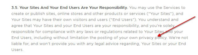 Squarespace Terms of Service section 3.5: Your Sites And Your End Users Are Your Responsibility