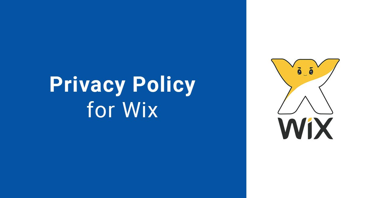 Privacy Policy: Privacy Policy For Wix