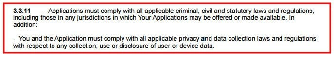 iOS Developer Program License Agreement Section 3.3.11: Comply with Laws and Privacy Regulations