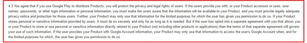 Google Play Developer Distribution Agreement Section 4-3: Requirement of a Privacy Notice