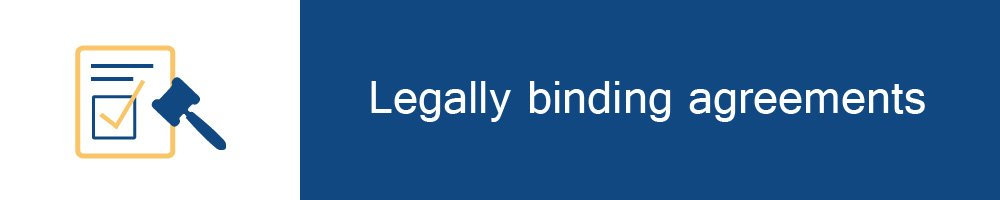 Legally binding agreements