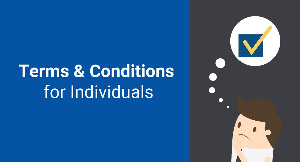 Terms & Conditions for Individuals
