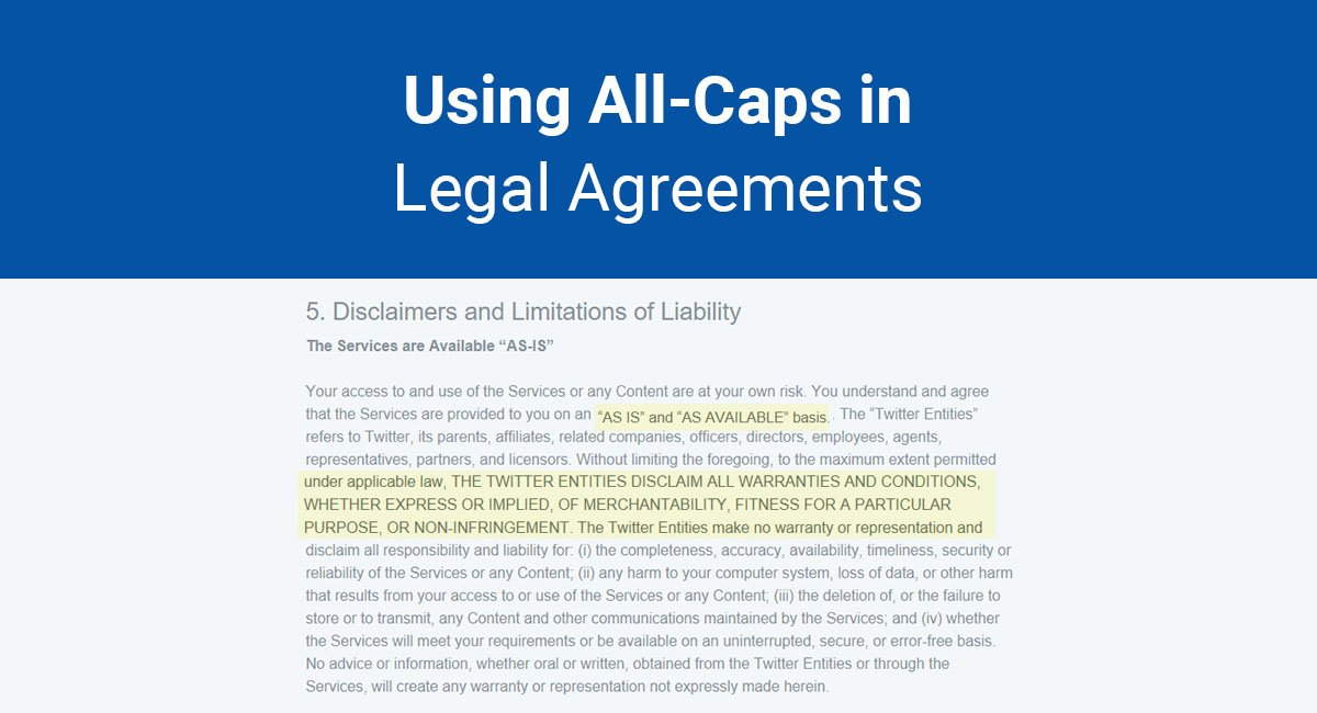 Using All-Caps in Legal Agreements