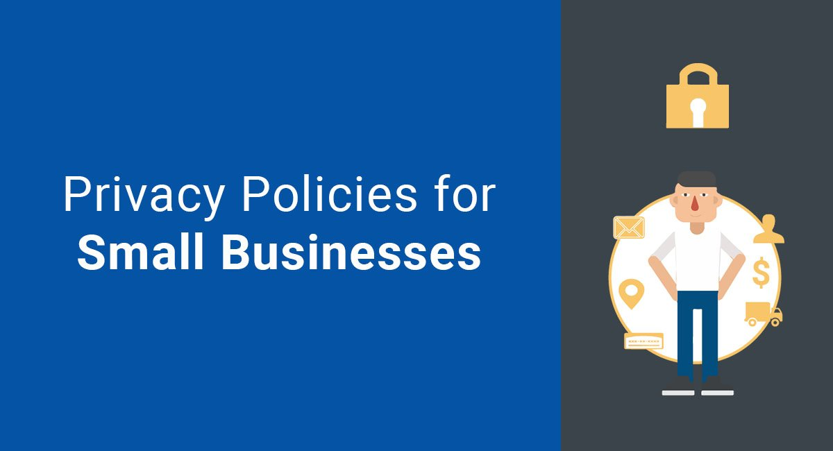 Image for: Privacy Policies for Small Businesses