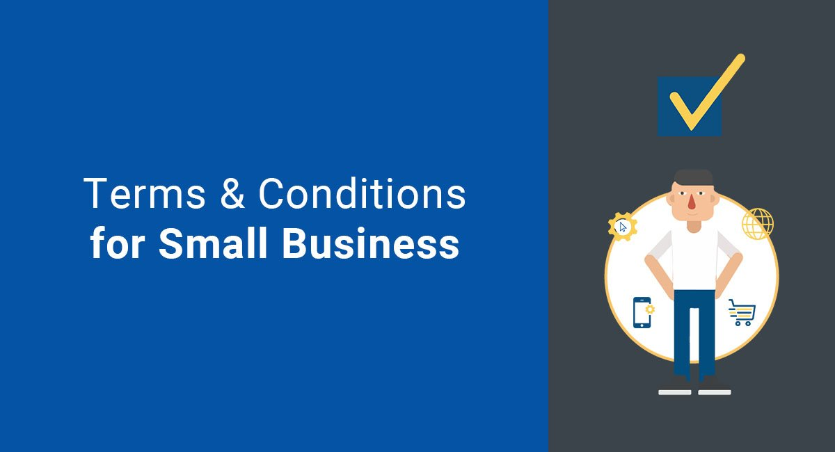 Terms & Conditions for the Small Business