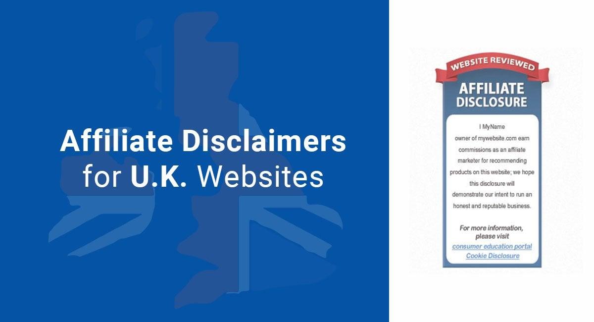 Affiliate Disclaimers for U K  Websites - TermsFeed