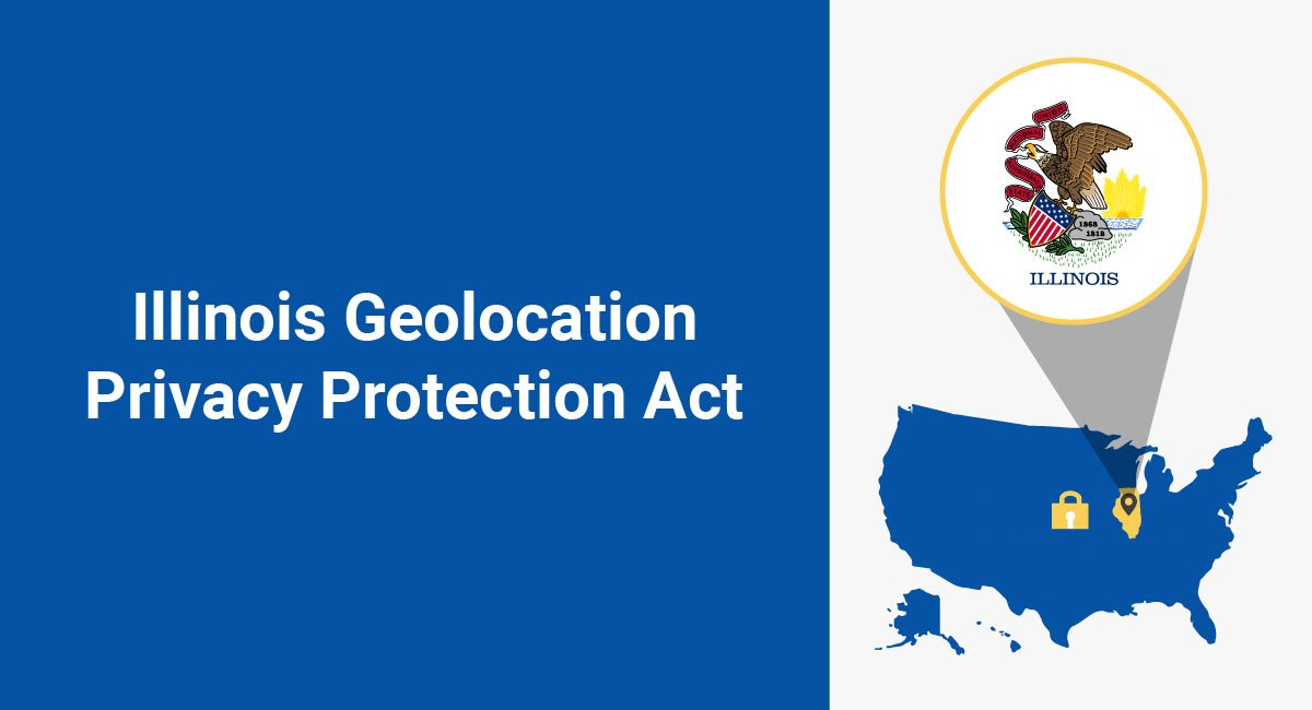 Image for: Illinois Geolocation Privacy Protection Act