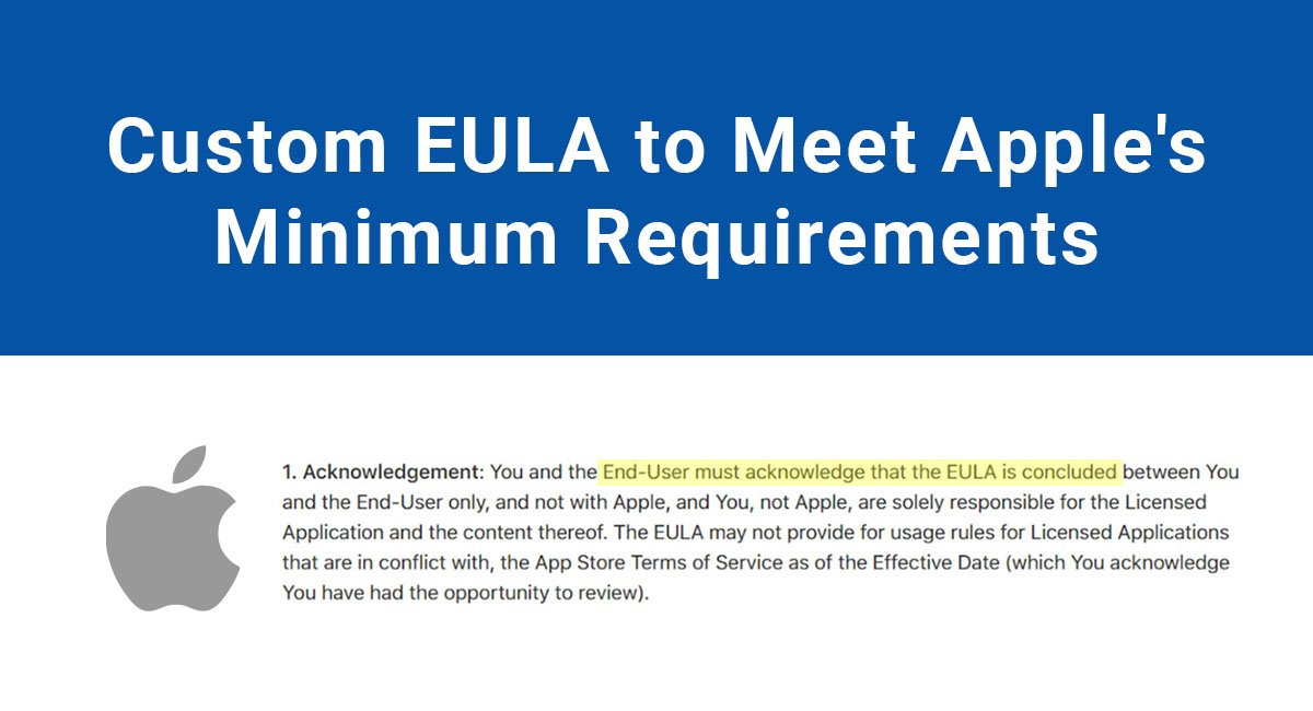 Image for: Custom EULA to Meet Apple's Minimum Requirements