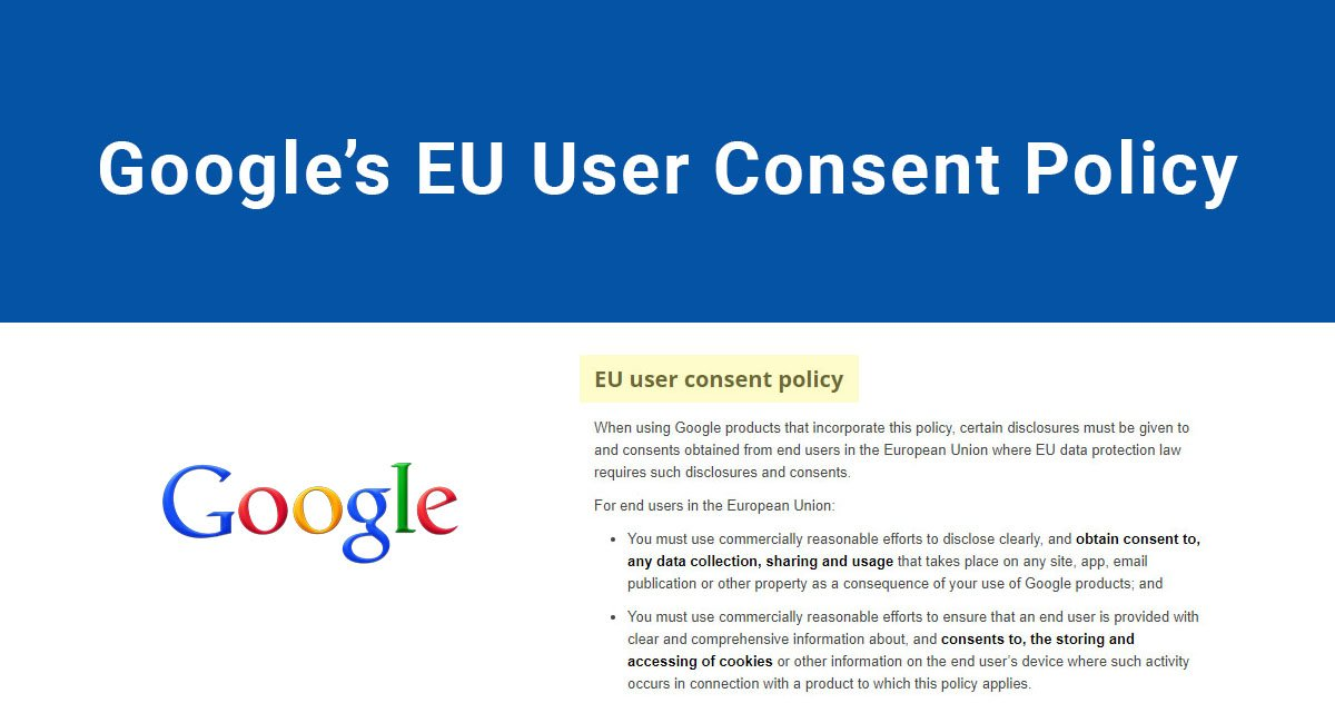 google s eu user consent policy termsfeed. Black Bedroom Furniture Sets. Home Design Ideas
